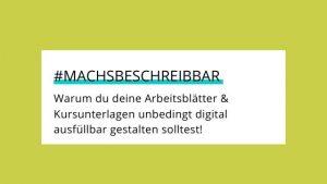 Read more about the article Digital ausfüllbar muss sein!