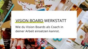 Vision Board Workshop für Coaches