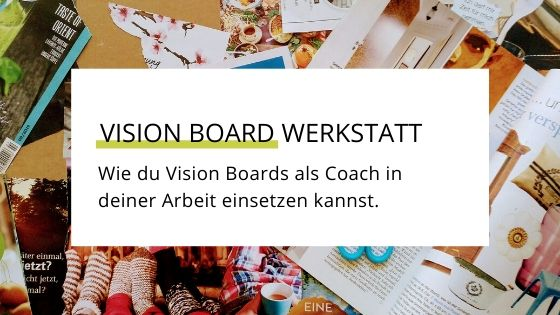 Vision Board Workshop für Coaches