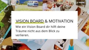 Motivations-Booster Vision Board