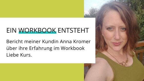 Erfahrungsbericht Workbook Liebe von Anna Kromer