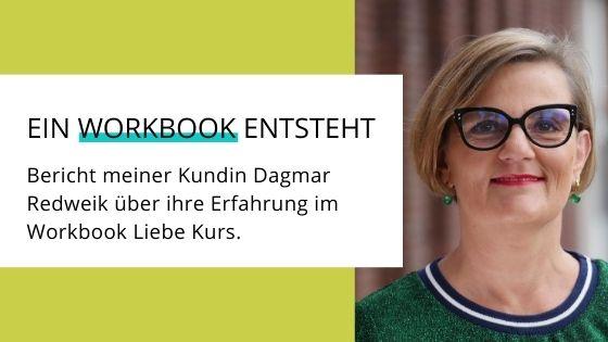 Erfahrungsbericht Workbook Liebe von Dagmar Redweik