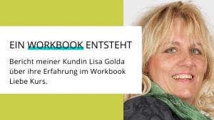 Workbook aus dem Workbook Liebe Kurs von Lisa Golda
