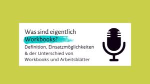 001 – Was genau sind eigentlich Workbooks?