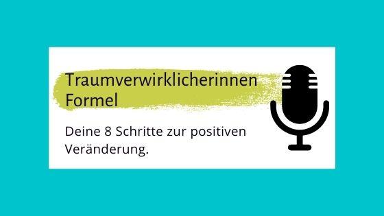 008 – Traumverwirklicherinnen Energie im Online-Business: Ein Überblick über die Traumverwirklicherinnen Formel
