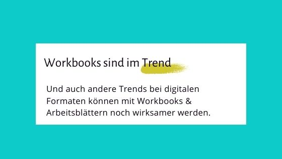 You are currently viewing Workbooks sind im Trend.