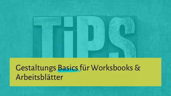 Gestaltungs-Tipps für Workbooks und Arbeitsblätter