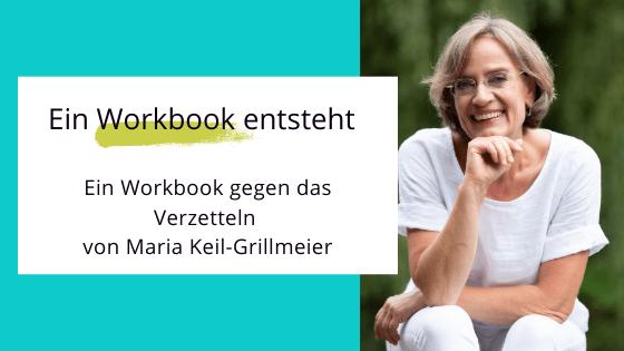 Ein Workbook gegen das Verzetteln
