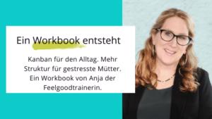 Ein Kanban-Workbook für den Alltag