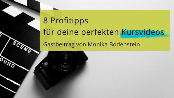 Read more about the article Wissen vermitteln vor der Kamera: 8 Profitipps für deine perfekten Kursvideos